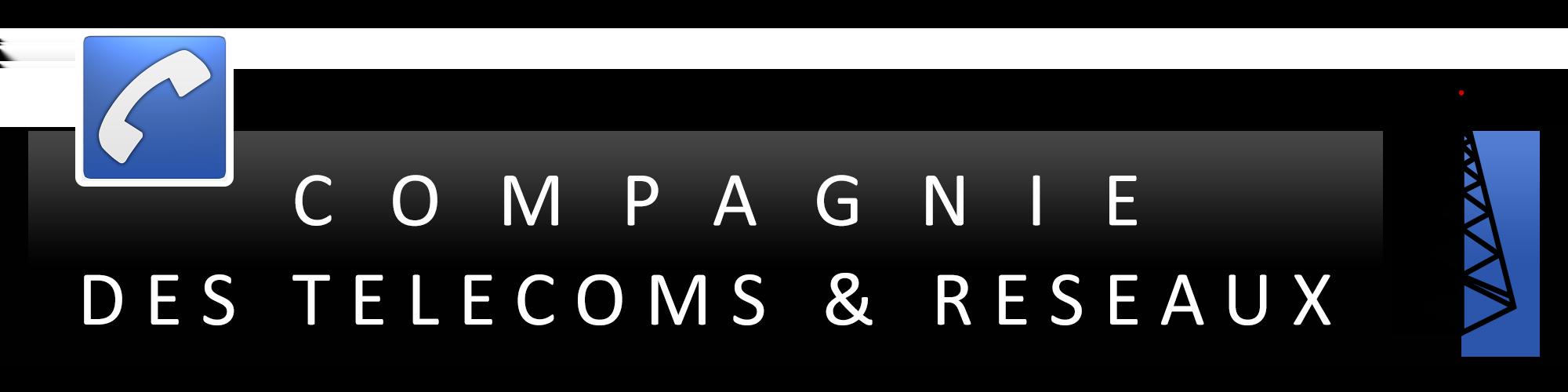 Compagnie des Télécoms & Réseaux
